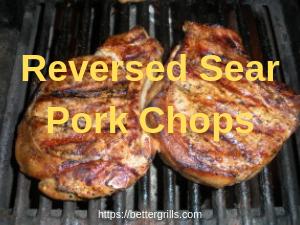 reversed sear pork chops