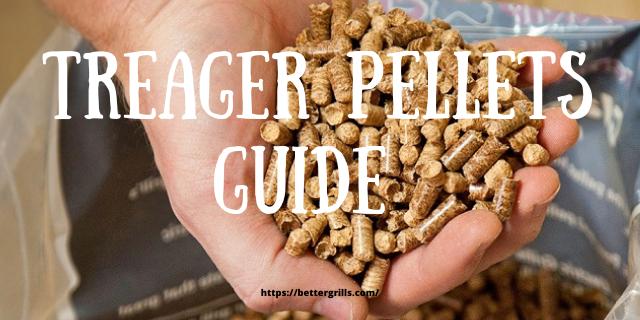 Traeger pellets guide